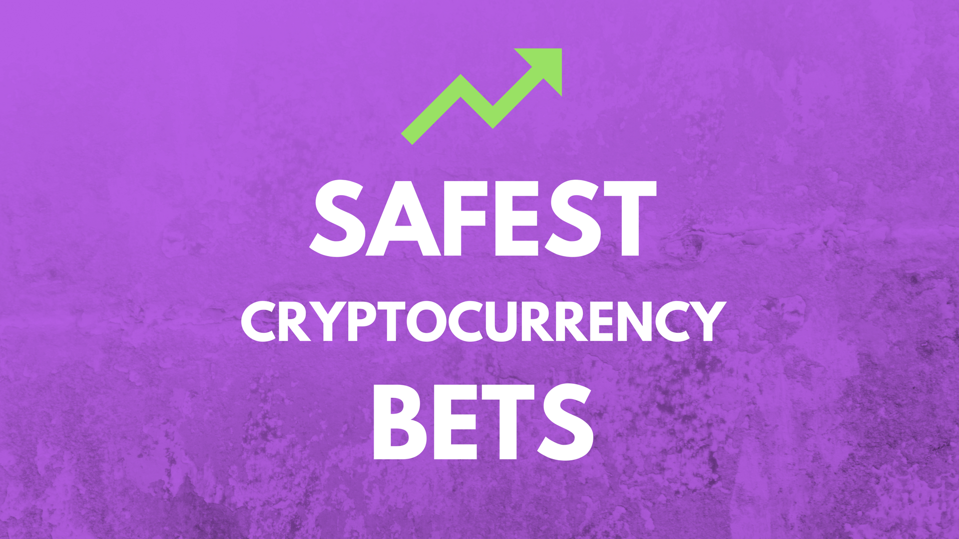 5 safest cryptocurrency bets for 2018