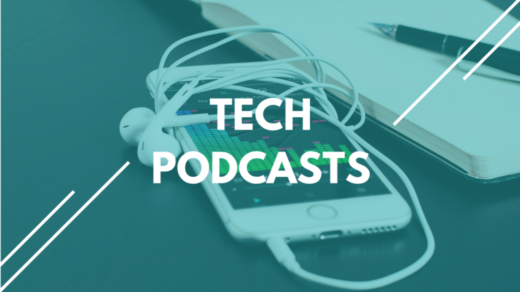 tech podcasts
